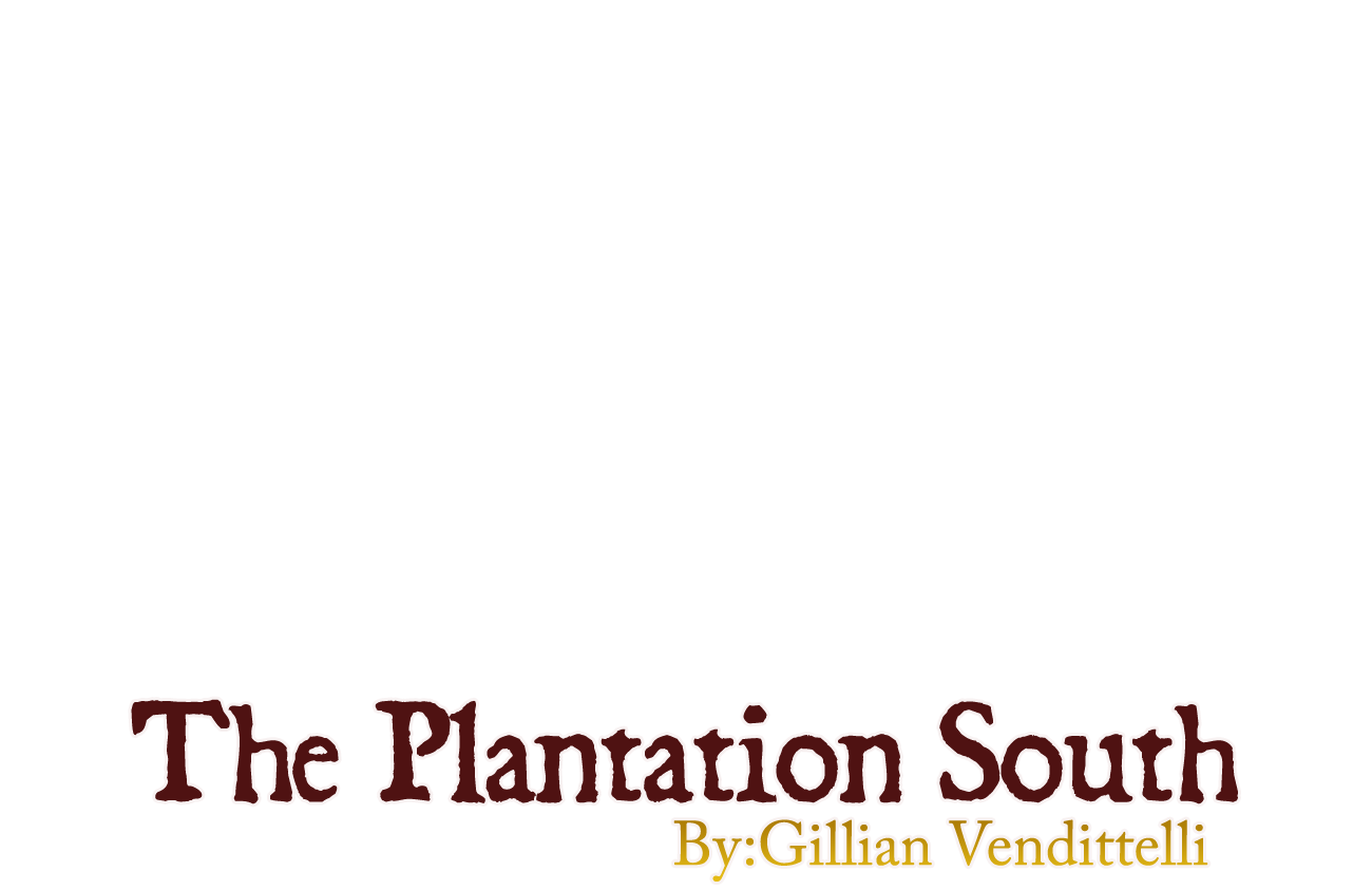 The Plantation South